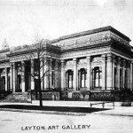 Another significant historic landmark, the Layton Art Gallery, demolished in 1958